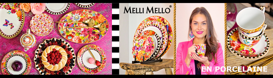 Porcelaine Melli Mello